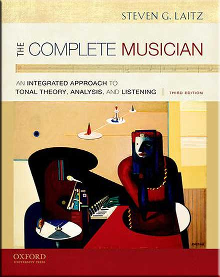 The Complete Musician An Integrated Approach To